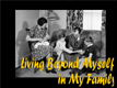 Living Beyond Myself Part 3: In My Family