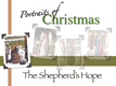 Portraits of Christmas: A Shepherd's Hope