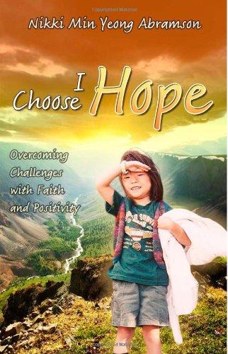 Songdove Books - I Choose Hope - by Nikki Abramson
